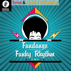 Evva & Under Influence - Funky Rhythm - Fandango [CTR022] 07.03.2017